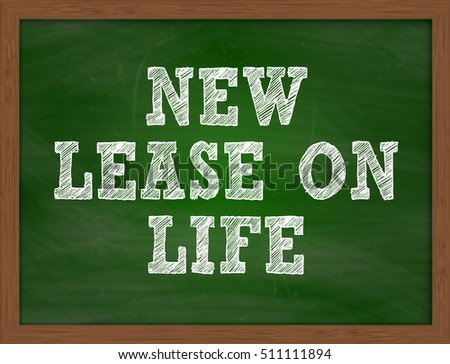 NEW LEASE ON LIFE handwritten chalk text on green chalkboard