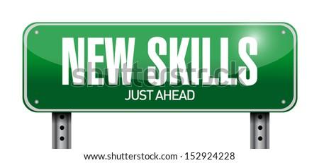 new skills road sign illustration design over a white background - stock photo