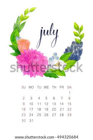 New watercolor calendar with floral wreath and hand lettering. Modern calligraphy poster. July 2017