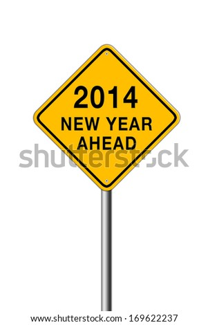 New Year 2014 Ahead inside a road sign.