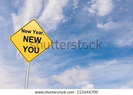 New Year, New You Motivational Roadsign - stock photo