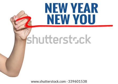 New Year New You word write on white background by woman hand holding highlighter pen - stock photo