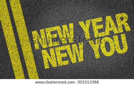 New Year New You written on the road - stock photo