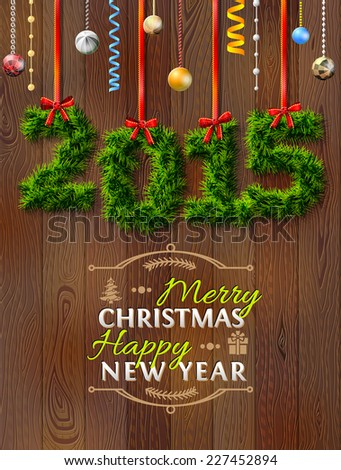 New Year 2015 of twigs like christmas decoration. Christmas congratulation against wood background. Illustration for new year's day, christmas, winter holiday, new year's eve, silvester, etc - stock photo