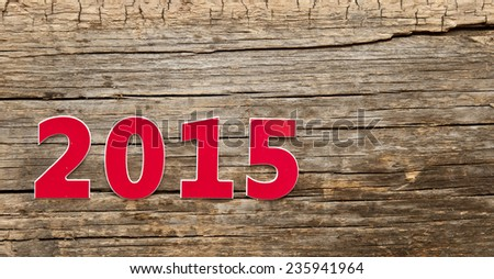 New Year 2015, Old grunge wood background  - stock photo