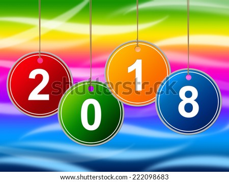 New Year Representing Two Thosand Eighteen And Celebrate