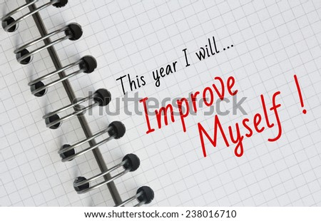 New Year Resolution, Improve Myself. - stock photo