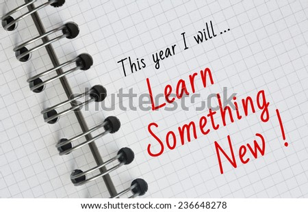 New Year Resolution, Learn Something New. - stock photo