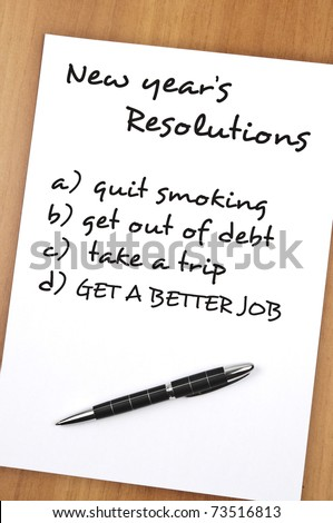 New year resolution with Get a better job as most important - stock photo