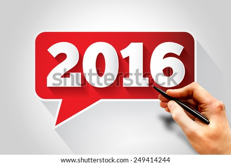 New Year 2016 text message bubble, business concept - stock photo