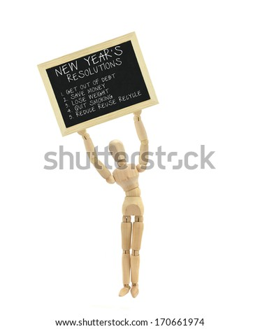 NEW YEARS RESOLUTIONS ( 1. GET OUT OF DEBT 2. SAVE MONEY 3. LOSE WEIGHT 4. QUIT SMOKING 5. REDUCE REUSE RECYCLE) mannequin dummy standing holding blackboard isolated on white background - stock photo