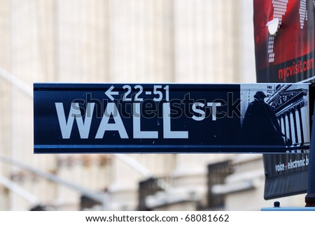 """NEW YORK CITY - AUG 8: Wall Street, a metonym for the """"influential financial interests"""" of the American financial industry, August 8, 2010 in Manhattan, New York City. - stock photo"""