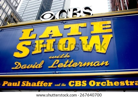 NEW YORK CITY, NY, USA, April 2015 - The Late Show with David Letterman sign at the Ed Sullivan Theater on April 7, 2015 in New York. David Letterman is to be replaced by Stephen Colbert during 2015. - stock photo