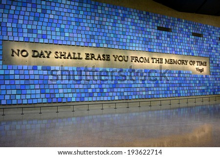 NEW YORK CITY, USA - May 17, 2014: Virgil quote at Memorial Hall in the National 9/11 Memorial Museum at Ground Zero in Lower Manhattan.  - stock photo