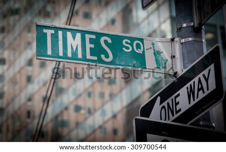 NEW YORK CITY, USA - SEPTEMBER, 2014: Times Square street sign in New York City