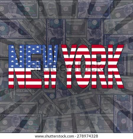 New York flag text on dollars sunburst illustration - stock photo