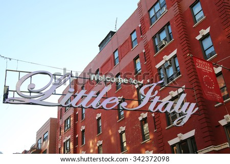 NEW YORK - NOVEMBER 3, 2015: Welcome to Little Italy sign in Lower Manhattan. Little Italy is an Italian community in Manhattan.