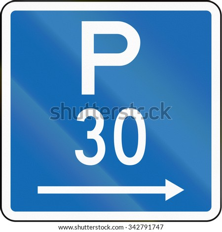 New Zealand road sign - Parking permitted during standard hours for a maximum time of 30 minutes, on the right of this sign.