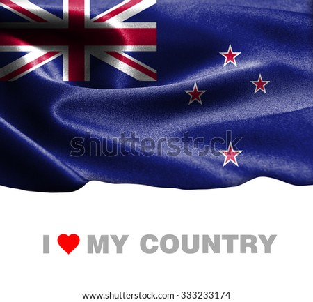 New Zealand waving flag with Text I Love My Country - stock photo