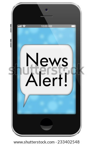 News Alert, Mobile Phone with words News Alert in Text Bubble isolated on a white background - stock photo