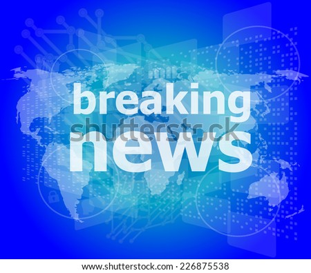News and press concept: words breaking news on digital screen - stock photo