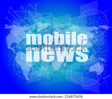 News and press concept: words mobile news on digital screen - stock photo
