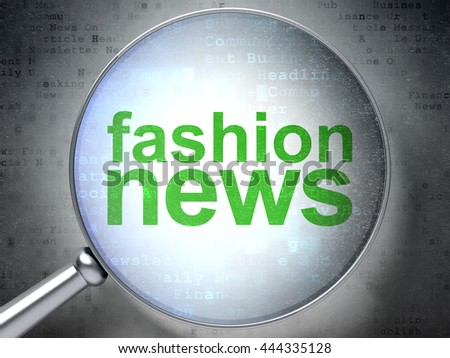 News concept: magnifying optical glass with words Fashion News on digital background, 3D rendering - stock photo