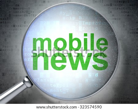 News concept: magnifying optical glass with words Mobile News on digital background - stock photo