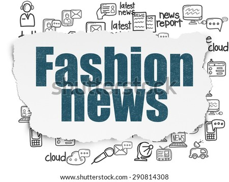 News concept: Painted blue text Fashion News on Torn Paper background with  Hand Drawn News Icons, 3d render - stock photo