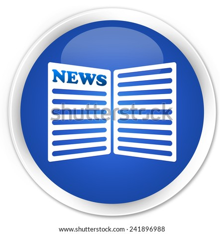 Newspaper icon blue glossy round button