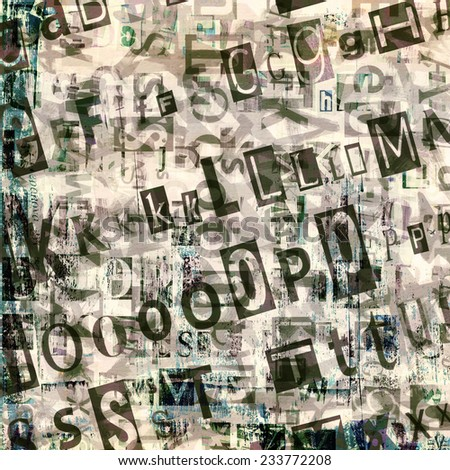 newspaper, magazine collage grunge background made of letters. - stock photo