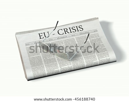 Newspaper with the headline  eu crisis - 3d render