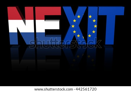Nexit text with Dutch and Eu flags 3d illustration - stock photo