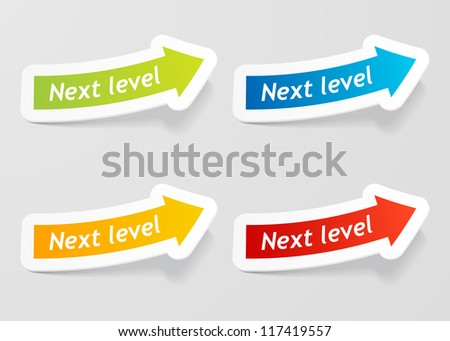 Next level message on arrow stickers set. Check my portfolio for vector version.