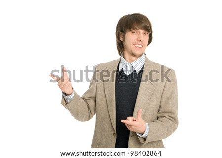 Nice young businessman pointing hands on anything.