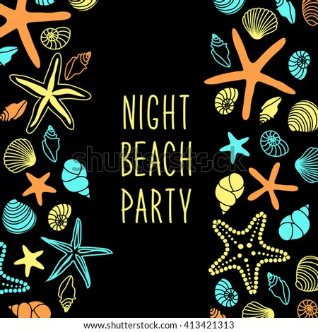 Night beach party poster with different shells and starfishes and hand written text