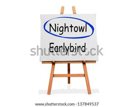Nightowl Not Earlybird on a sign.