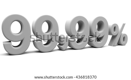 Ninety nine point ninety nine percents 3D text, with big fonts isolated on white background. 3D rendering.