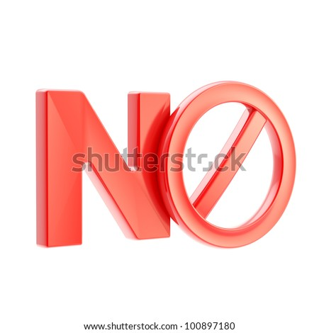 No as a not allowed forbidden warning red sign isolated on white - stock photo