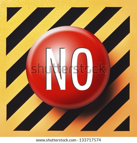 No button in red on yellow and black background - stock photo