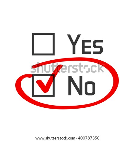 No checked with red marker line, no selected with red tick and circled, yes no concept of motivation, voting, test, negative answer, poll, selection, choice modern illustration design on white image - stock photo