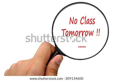 No Class Tomorrow word. Magnifier and puzzles. - stock photo
