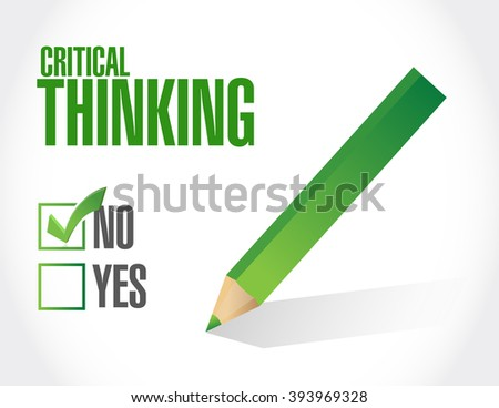 no Critical Thinking approval sign illustration design graphic