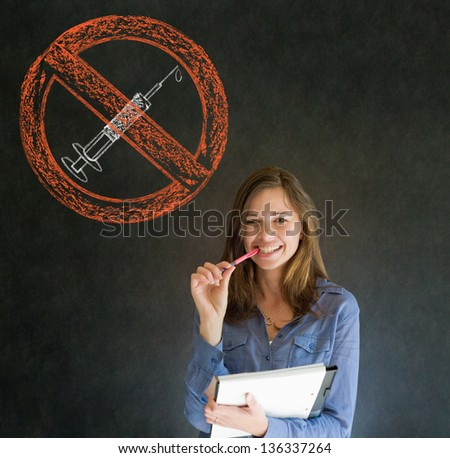 No drugs addict business woman, student or teacher on blackboard background