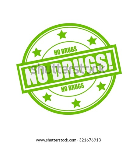 no drugs white stamp text on circle on green background and star