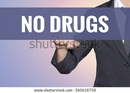 No Drugs word Business man touch on virtual screen soft sweet vintage background - stock photo