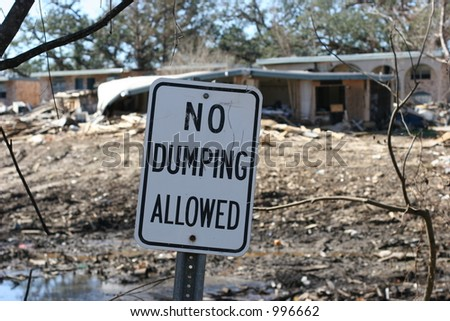 No dumping sign after Hurricane Katrina. - stock photo