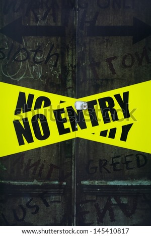 No Entry sign on the door