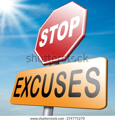 no excuses stop telling lies take your responsibility stop lying - stock photo