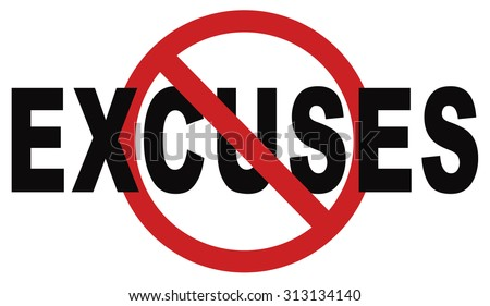 no excuses tell the truth, take responsibility and have no regrets. stop lying Being responsible and taking responsibilities is better than telling lies. Say sorry is not enough! No excuse! - stock photo